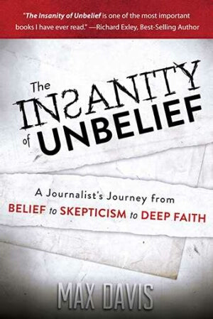 Insanity Of Unbelief