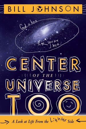 Center Of The Universe Too