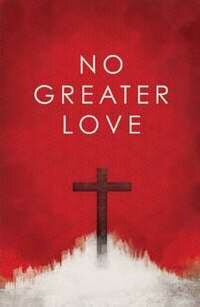 No Greater Love (Pack of 25) Tract