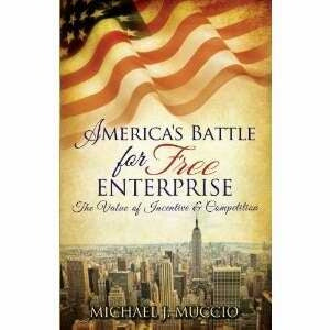 Americas Battle For Free Enterprise