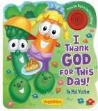 Veggie Tales: I Thank God For This Day w/Sound