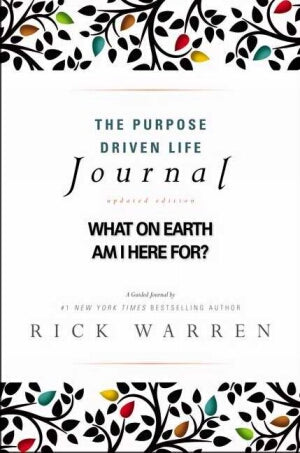 Purpose Driven Life Journal (10th Anniversary)