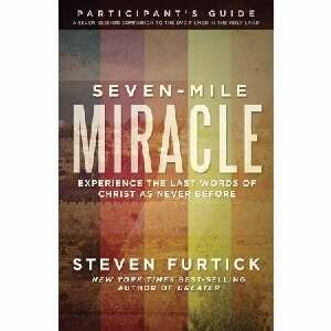 Seven-Mile Miracle Participants Guide