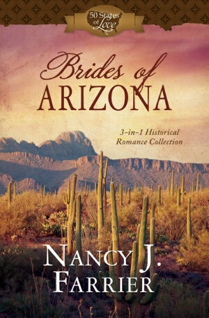 Brides Of Arizona (3-In-1) (50 States Of Love)