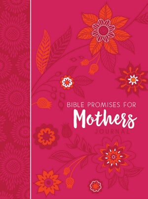Bible Promises For Mothers Journal (Mar)