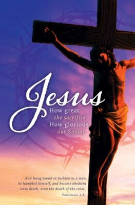 Good Friday: Jesus How Great The Sacrific Bulletin
