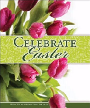 Celebrate Easter (Job 19:5)-Legal Size (P Bulletin