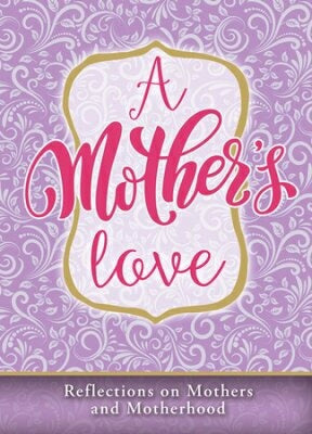 A Mother's Love-Mother's Day Devotional (Pack Of 6