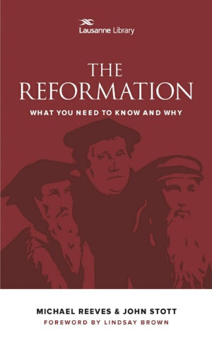 The Reformation (Lausanne Library)