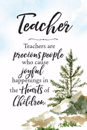 Plaque-Woodland Grace-Teachers Are (6 x 9)