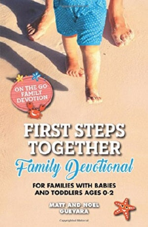 First Steps Together Family Devotional (On The Go