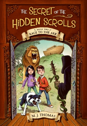 Race To The Ark (Secret Of The Hidden Scrolls #2)