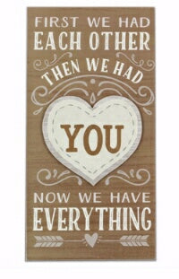 Wall Sign-We Had You (7.25 x 14)