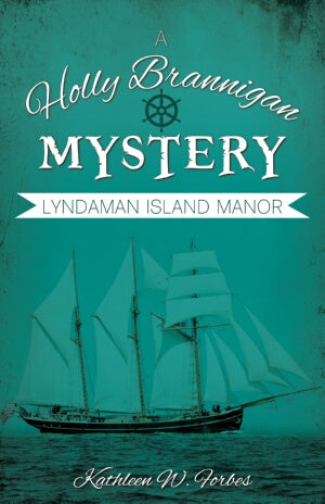 Lyndaman Island Manor (Holly Brannigan Mystery #4)
