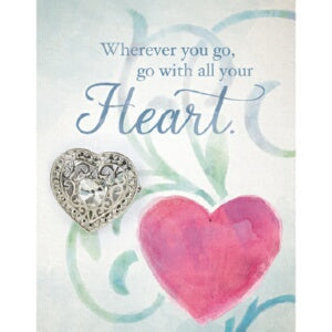 Brooch Greeting Card-Go With All Your Heart w/Hear