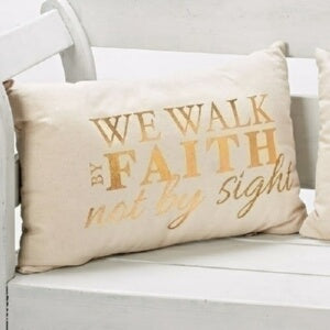 Pillow-We Walk By Faith (12 x 19)