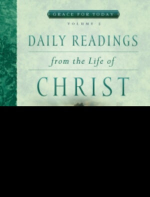 Daily Readings From The Life Of Christ V3-Softcove