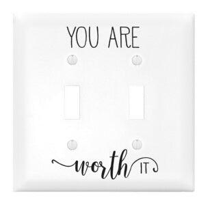 Light Switch Cover-Double-You Are Worth It