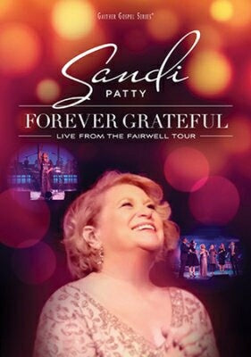 Forever Grateful: Live From The Farewell Tour DVD