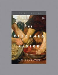 The Reformed Pastor Study Guide