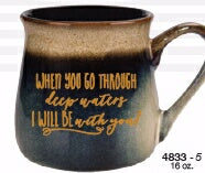 Mug-Reactive-When You Go Through (16 Oz)