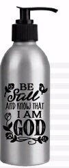 Soap Dispenser-Be Still And Know (8 Oz)