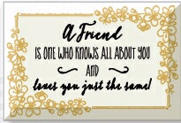 Glass Plaque-A Friend Is One (6 x 4)