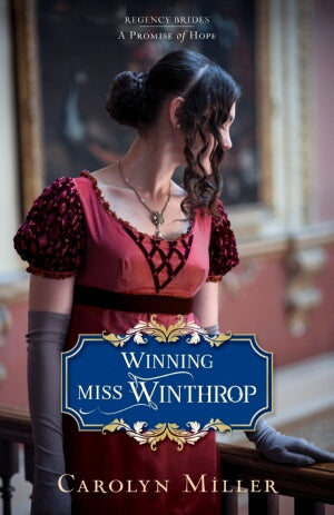 Winning Miss Winthrop (Regency Brides: A Promise O