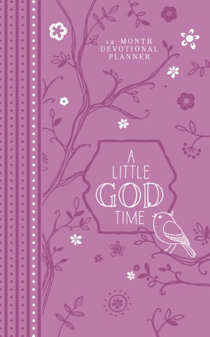 PRE-ORDER: A Little God Time 2019 12-Month Devotional Planner