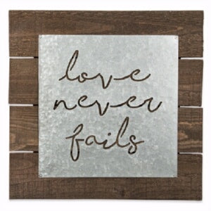 Galvanized Metal Sign-Love Never Fails (14 x 14)