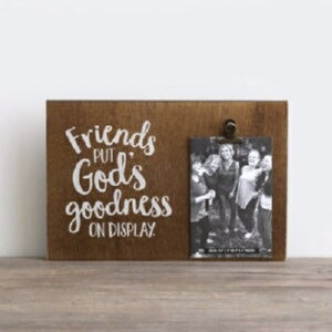 PRE-ORDER: Photo Clip Decor-God's Goodness (Holds 4 x 6 Item)