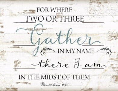 Rustic Pallet Art-Gather In My Name (9 x 12)