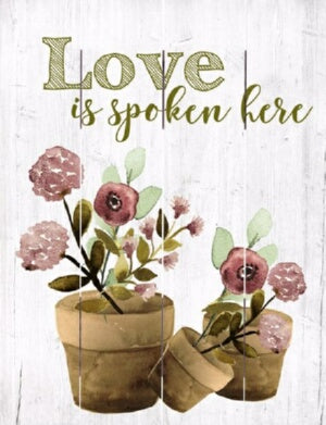 Rustic Pallet Art-Love is Spoken (9 x 12)