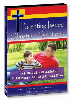 The Unique Challenges & Pressures of Single Parenting