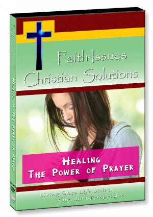 Healing - The Power of Prayer