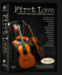 First Love - A historic gathering of Jesus Music pioneers : 2 DVDs & 2 CDs