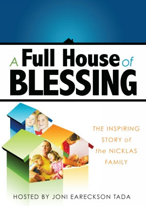 A Full House of Blessing:  The Inspiring Story of the Nicklas Family