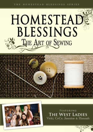Homestead Blessings:  The Art of Sewing