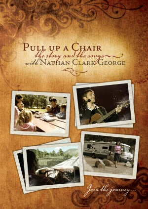 Pull Up a Chair:  The Story and the Songs with Nathan Clark George