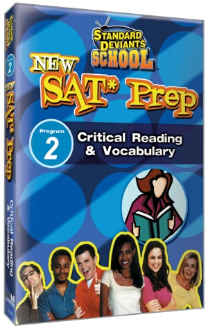 Standard Deviants School SAT Prep Module 2: Critical Reading and Vocabulary