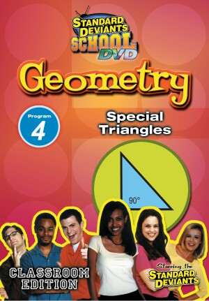 Standard Deviants School Geometry Module 4: Special Triangles