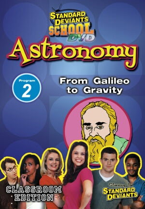 Standard Deviants School Astronomy Module 2: From Galileo to Gravity DVD