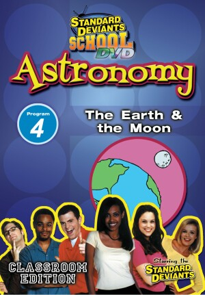 Standard Deviants School Astronomy Module 4: The Earth and the Moon DVD