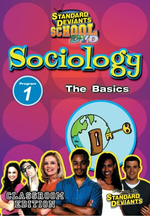 Standard Deviants School Sociology Module 1: The Basics