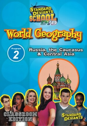 Standard Deviants School World Geography Module 2: Russia The Caucasus and Central Asia