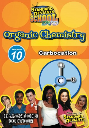 Standard Deviants School Organic Chemistry Module 10: Carbocation