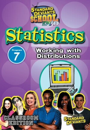 Standard Deviants School Statistics Module 7: Working with Distributions