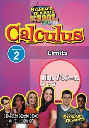 Standard Deviants School Calculus Module 2: Limits