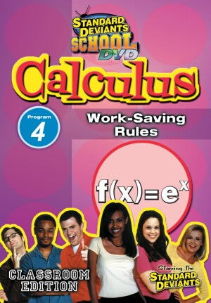 Standard Deviants School Calculus Module 4: Work-Saving Rules