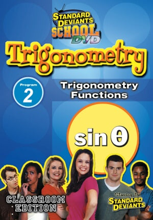 Standard Deviants School Trigonometry Module 2: Trigonometry Functions